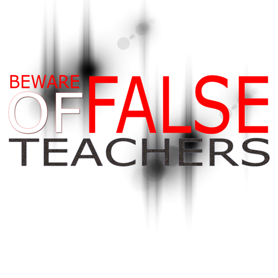 beware_of_false_teachers_png_by_madetobeunique-d30spqt