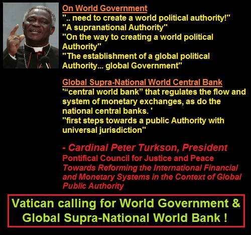 cardinal_peter_turkson_vatican_calling_for_world_government_n_world_central_bank