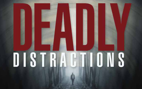 deadly-distractions