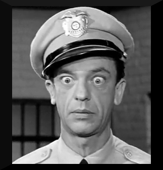 Barney-Fife-bug-eyed