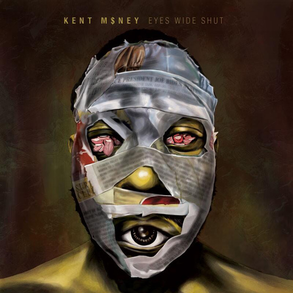 Kent_MONEY-Eyes_Wide_Shut