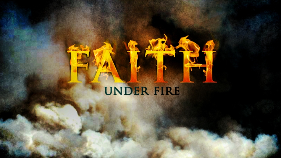 Faith-Under-Fire-MAIN