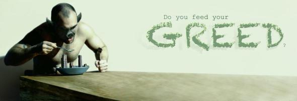 1326150068_Do you feed your greed