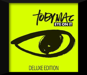 toby_mac-eye_on_it